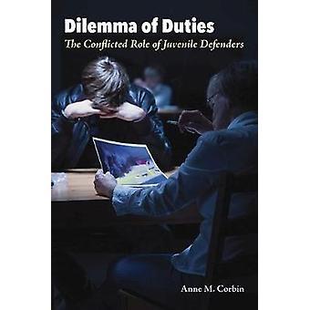 Dilemma der Aufgaben - die konfliktreiche Rolle der juvenilen Verteidiger von Dilem