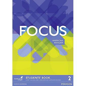 Focus AME 2 Students' Book - 2 by Vaughan Jones - Sue Kay - Daniel Bra
