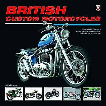 British Custom Motorcycles - The Brit Chop - Choppers - Cruisers - Bob
