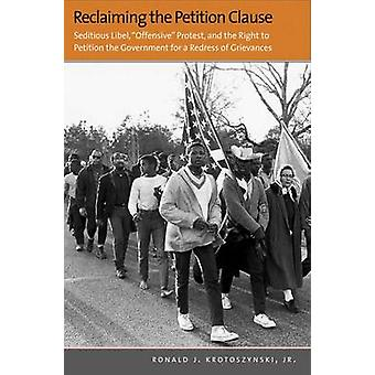 Reclaiming the Petition Clause - Seditious Libel -  -Offensive - Protest