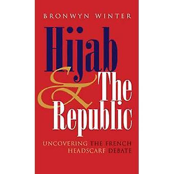 Hijab og Republikken - afdække den franske tørklædedebatten af Bro