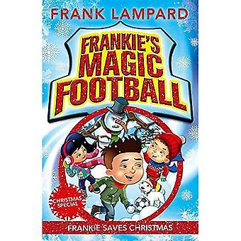 Frankie Football magique: Frankie 08 sauve Noël