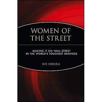 Kvinnor på gatan gör det på Wall Street - världens tuffaste Business
