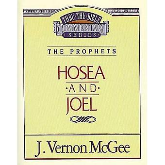 Hosea / Joel (Thru the Bible Commentary)