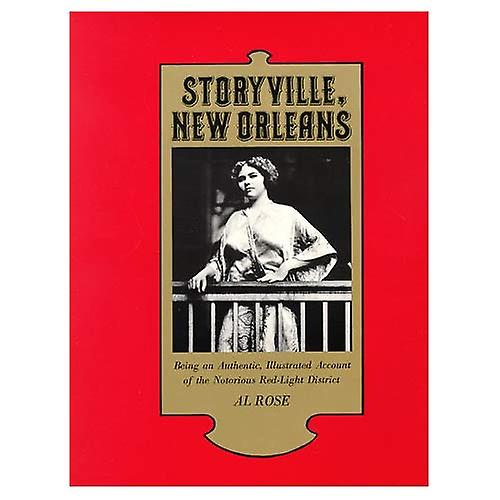 Storyville, New Orleans, Being an Authentic, Illustrated Account of the Notorious Red-Light District