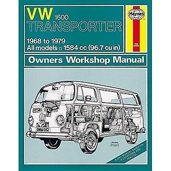 VW Transporter 1600 Service and Repair Manual (Haynes Service and Repair Manuals)