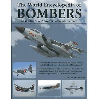 Encyclopédie mondiale des bombardiers: un répertoire de Illustrrated A-Z des bombardiers