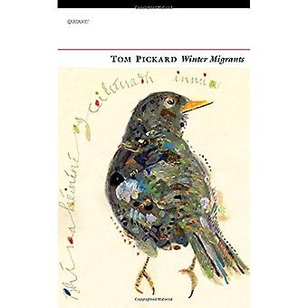 Winter Migrants: A Bird's Journey Over the Fells and� a Coastal Meditation on Winter