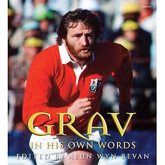Grav in His Own Words [Illustrated]
