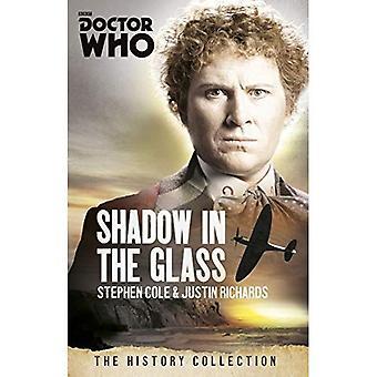 Doctor Who: De schaduw In het glas: de geschiedenis-collectie