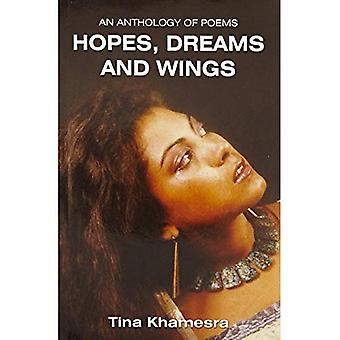 Anthology of Poems: Hopes, Dreams & Wings