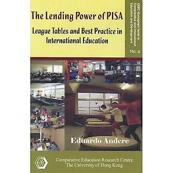 The Lending Power of PISA: League Tables and Best Practice in International Education (CERC Monograph Series in...
