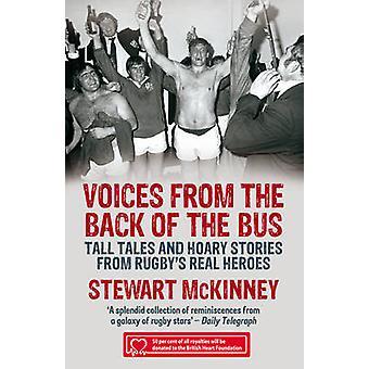 Voices from the Back of the Bus by Stewart McKinney & Stewart McKinney