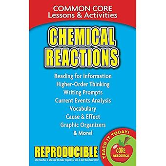Chemical Reactions: Common Core Lessons & Activities (Common Core)