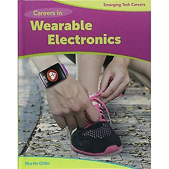 Careers in Wearable Electronics (Bright Futures Press: Emerging Tech Careers)