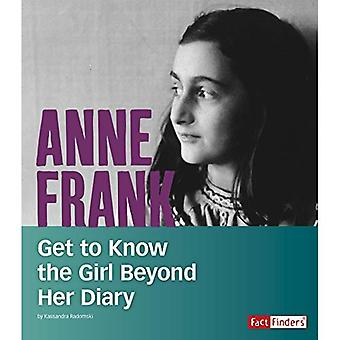 Anne Frank: Get to Know the Girl Beyond Her Diary (People You Should Know)