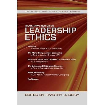 The U.S. Naval Institute on Leadership Ethics: U.S. Naval Institute Wheel Book (Wheel Book Series)
