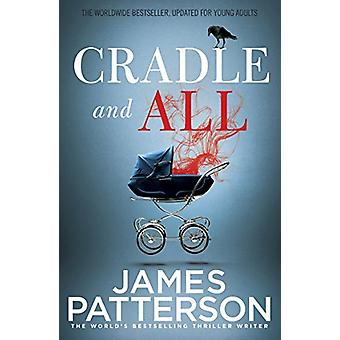 Cradle and All by James Patterson - 9781784757199 Book