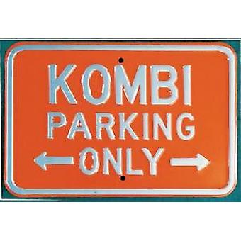 Kombi Parking Only Steel Sign