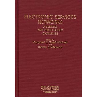 Elektronische diensten netwerken A Business en overheidsbeleid uitdaging door Guerin Cavert & M.