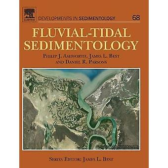 FluvialTidal Sedimentology by Ashworth & Philip