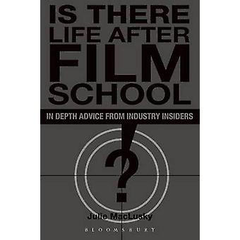 Is There Life After Film School by MacLusky & Julie