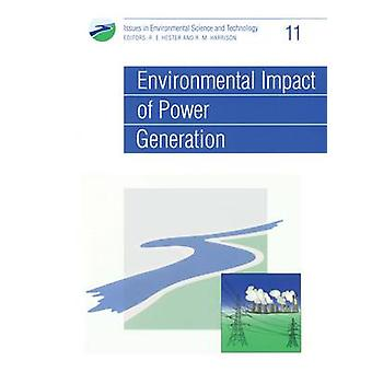Environmental Impact of Power Generation by Hester & R E