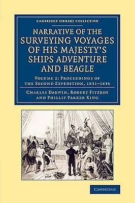 Narrative of the Surveying Voyages of His Majestys Ships Adventure             and Beagle  Volume 2 by Darwin & Charles