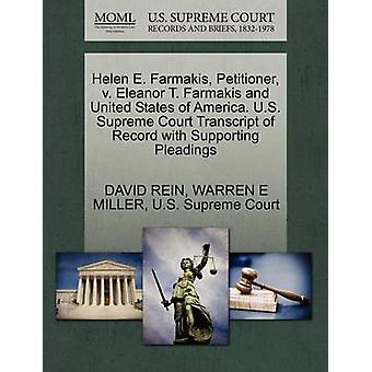 Helen E. Farmakis Petitioner v. Eleanor T. Farmakis and United States of America. U.S. Supreme Court Transcript of Record with Supporting Pleadings by REIN & DAVID