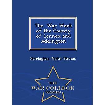 Il lavoro di guerra della Contea di Lennox e Addington War College serie di Stevens & Herrington & Walter