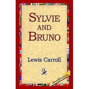 Sylvie and Bruno by Carroll & Lewis