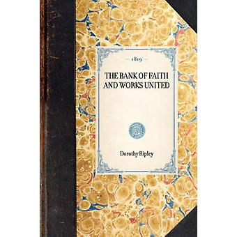 Bank of Faith and Works United by Ripley & Dorothy