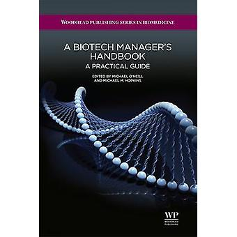 A Biotech Managers Handbook A Practical Guide by Hopkins & Michael