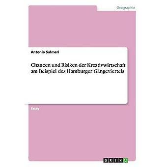 Chancen Und Risiken der Kreativwirtschaft bin Beispiel des Hamburger Gngeviertels von Salmeri & Antonio
