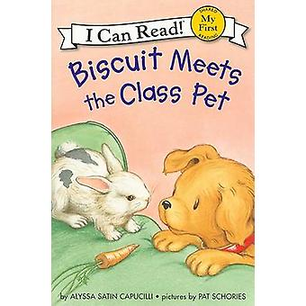 Biscuit Meets the Class Pet by Alyssa Satin Capucilli - Pat Schories