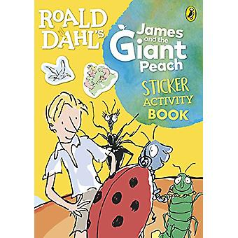 Roald Dahl's James and the Giant Peach Sticker Activity Book by Roald