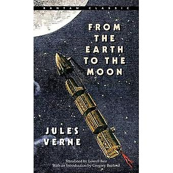 From the Earth to the Moon by Jules Verne - 9780553214208 Book