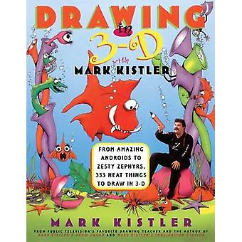 Drawing in 3d by Kistler - 9780684833729 Book