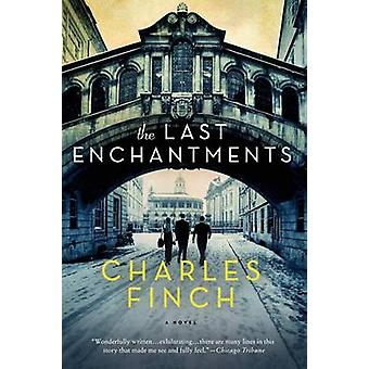 The Last Enchantments by Charles Finch - 9781250063250 Book