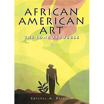 African American Art by Crystal A Britton - 9781422239315 Book