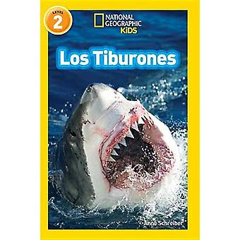 National Geographic Readers - Los Tiburones (Sharks) by Anne Schreiber