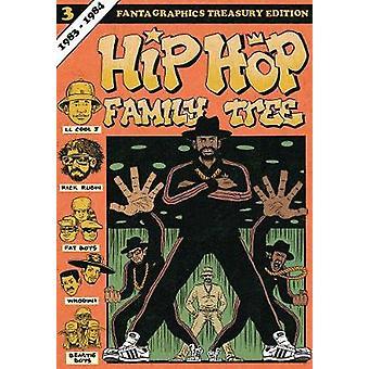 Hip Hop Family Tree - Book 3 - 1983-1984 by Ed Piskor - 9781606998489 B