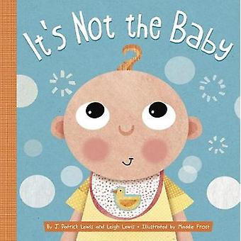 It's Not the Baby by J Patrick Lewis - 9781681521947 Book