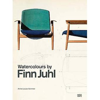 Watercolours by Finn Juhl by Anne-Louise Sommer - 9783775742092 Book