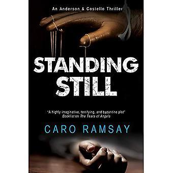 Standing Still: Eine schottische Police Procedural (ein Anderson & Costello Geheimnis)