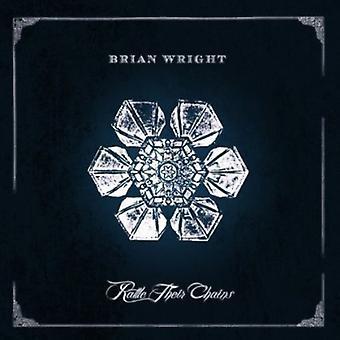 Brian Wright - rangle deres kæder [CD] USA import