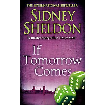 If Tomorrow Comes by Sidney Sheldon - 9780006479673 Book