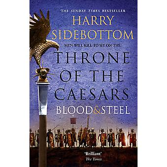 Blood and Steel by Harry Sidebottom - 9780007499915 Book