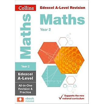 Collins A-level Revision - Edexcel A-level Maths Year 2 All-in-One Re
