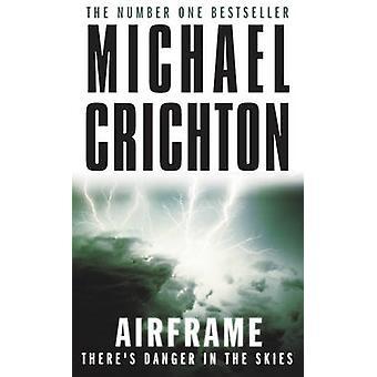 Airframe by Michael Crichton - 9780099556312 Book